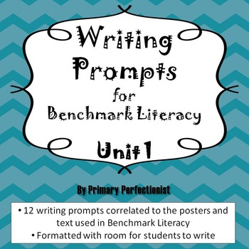 Benchmark Literacy Writing Prompts - 3rd grade, Unit 1