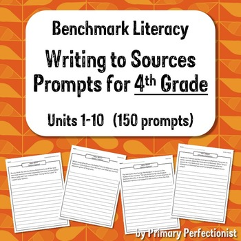 Benchmark Literacy Writing to Sources prompts - 4th grade