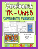 Benchmark TK Unit 3 - Supplemental Materials