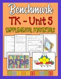Benchmark TK Unit 5 - Supplemental Materials