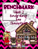 """Benchmark Unit 2- """"Every Story has Characters"""" Activities"""