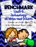 """Benchmark Unit 5-""""Technology at Home and School"""" Activities and Extensions by KL"""