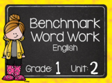 Benchmark Word Word Grade 1 Unit 2 ENGLISH