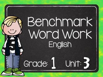 Benchmark Word Word Grade 1 Unit 3 ENGLISH