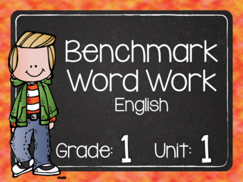 Benchmark Word Work Grade 1 Unit 1 ENGLISH