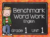 Benchmark Word Work Grade 1 Unit 1 ENGLISH