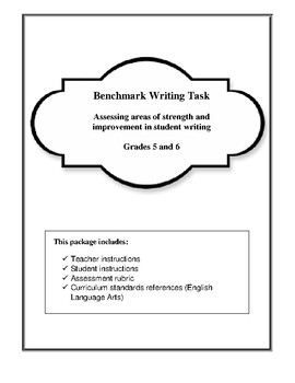 Benchmark Writing- Assessing Student Capability in Grades 5 and 6