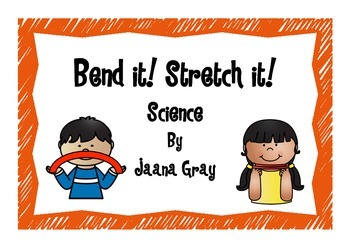 Bend it! Stretch it! - Chemical Science