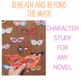 Beneath & Beyond the Mask: GET YOUR STUDENTS EXCITED ABOUT CHARACTER DEVELOPMENT