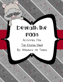 Beneath the Moon: Kissing Hand Activities