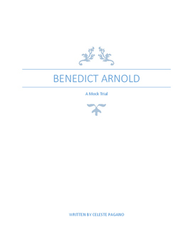 Benedict Arnold: A Mock Trial