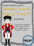 Benedict Arnold:  Hero or Traitor?