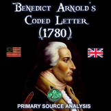 Benedict Arnold's Coded Letter - Primary Source Analysis