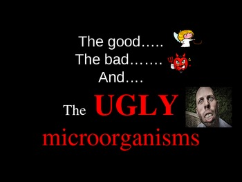 Beneficial and Harmful Microorganisms