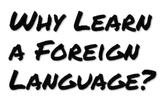 Benefits of Foreign Language Study