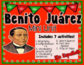 Benito Juarez Mini Unit   ¡En Español!