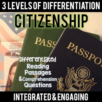 Citizenship Differentiated Reading Passages & Questions