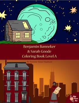 Benjamin Banneker & Sarah Goode Coloring Book—Level A