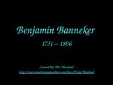 Benjamin Banneker: The First African American Scientist PowerPoint