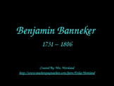 Benjamin Banneker: The First African American Scientist PowerPoint