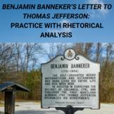 Benjamin Banneker's Letter to Thomas Jefferson: Rhetorical