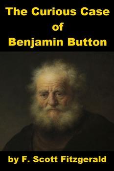 Benjamin Button by F. Scott Fitzgerald