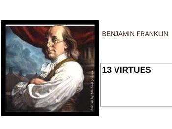 Benjamin Franklin - 13 Virtues
