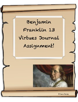 Benjamin Franklin 13 Virtues Journal Assignment