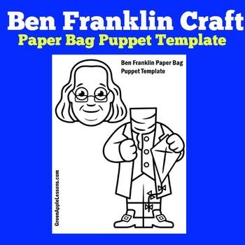 Ben Franklin - Benjamin Franklin Craft Activity