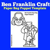 Benjamin Franklin Activity | Benjamin Franklin Craft | Ben Franklin First Grade