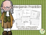 Benjamin Franklin Activity Pack (fact webs/writing papers/