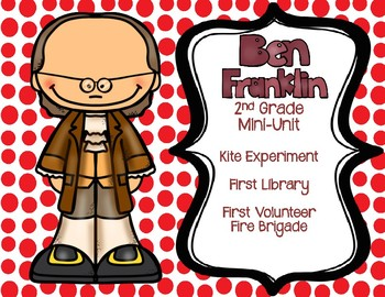 Benjamin Franklin - Ben Franklin Mini-Unit