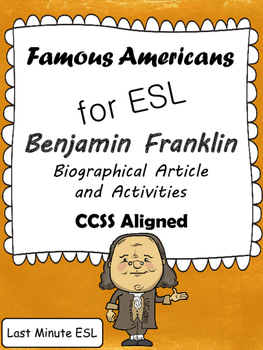 Benjamin Franklin Biographical Article and Activities for