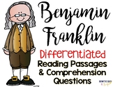 Benjamin Franklin Differentiated Reading Passages and Comprehension Questions