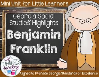 Benjamin Franklin - Georgia Mini Unit for Little Learners