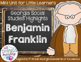 Benjamin Franklin - Georgia Mini Unit for Little Learners