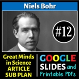 Niels Bohr - Great Minds in Science Article #12 - Science Literacy Sub Plan