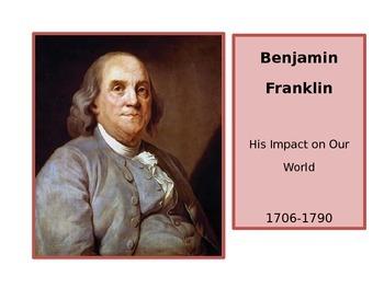 Benjamin Franklin - Impact on America