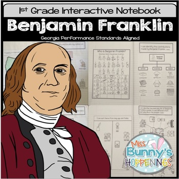Benjamin Franklin Interactive Notebook (1st Grade)