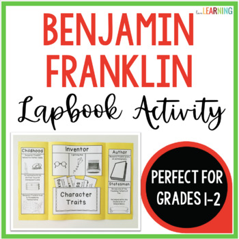 Benjamin Franklin Lapbook and Packet - 2 Versions for Easy