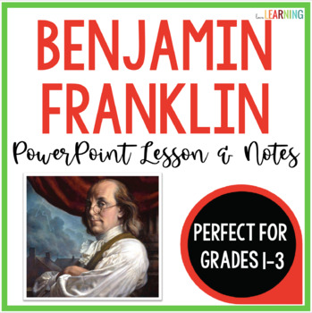 Benjamin Franklin PowerPoint Lesson