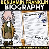 Benjamin Franklin Reading Passage, Biography Report, & Comprehension