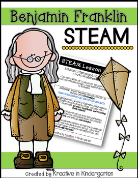 Benjamin Franklin- STEAM