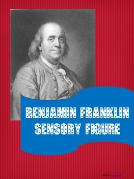 Benjamin Franklin - Sensory Figure