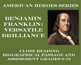 Benjamin Franklin: Versatile Brilliance (Biographical Passage and Assessment)