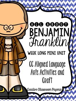 Benjamin Franklin language arts mini unit {Common Core Aligned}