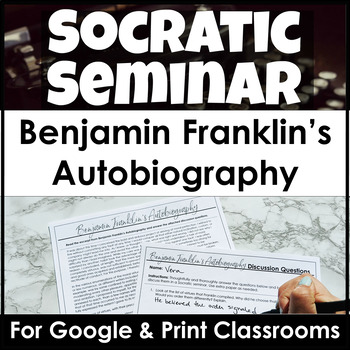 Benjamin Franklin's Autobiography Socratic Seminar