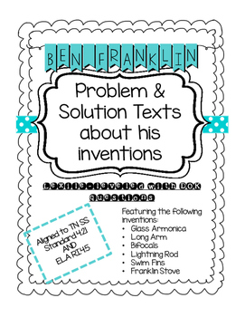 Benjamin Franklin's Inventions: Problem & Solution Passages