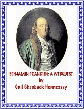 Benjamin Franklin(A Webquest/Extension Activities)