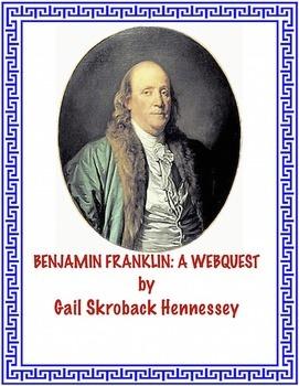 Benjamin Franklin(A Webquest/Extension Activities)